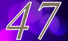 Значение для числа 47 в нумерологии